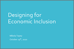 Designing for Economic Inclusion - Mikela Topey, Frontier Energy